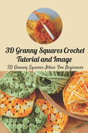 3D Granny Squares Crochet Tutorial and Image