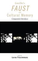 Goethe's Faust and Cultural Memory Pdf/ePub eBook