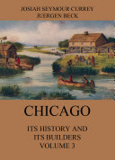 Pdf Chicago: Its History and its Builders, Volume 3 Telecharger