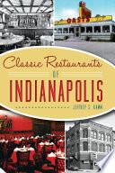 Classic Restaurants of Indianapolis