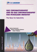 Gas Chromatography and 2D-gas Chromatography for Petroleum Industry