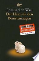 Der Hase mit den Bernsteinaugen  : das verborgene Erbe der Familie Ephrussi