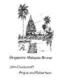 Singapore  Malaysia  Brunei