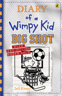 Big Shot  Diary of a Wimpy Kid  16
