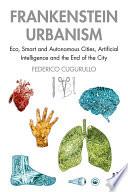 Frankenstein Urbanism