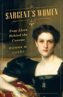 link to Sargent's women : four lives behind the canvas in the TCC library catalog