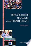 Population Health Implications of the Affordable Care Act