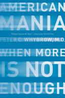 American Mania: When More is Not Enough [Pdf/ePub] eBook
