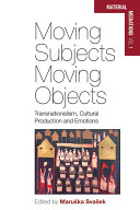 Moving Subjects, Moving Objects