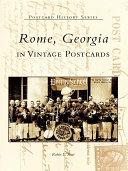 Rome  Georgia in Vintage Postcards