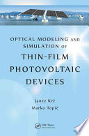 Optical Modeling and Simulation of Thin Film Photovoltaic Devices