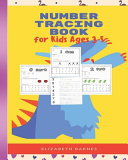 Number Tracing Book for Kids Ages 3 5