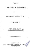 The Edinburgh Magazine  Or  Literary Miscellany
