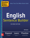 Practice Makes Perfect English Sentence Builder  Second Edition