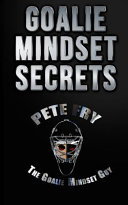Goalie Mindset Secrets