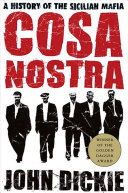 Cosa Nostra: A History of the Sicilian Mafia ebook