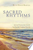 Sacred Rhythms Participant s Guide