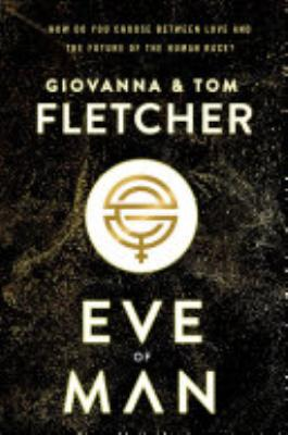 Book cover of 'Eve of Man' by Giovanna Fletcher, Tom Fletcher