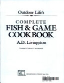 Outdoor Life's Complete Fish and Game Cookbook