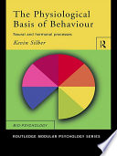 The Physiological Basis of Behaviour Book