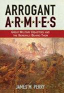 Arrogant Armies
