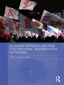 Pdf Russian Nationalism and the National Reassertion of Russia Telecharger