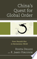 China S Quest For Global Order