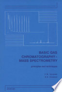 Basic Gas Chromatography Mass Spectrometry
