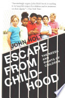 Escape from Childhood  : The Needs and Rights of Children