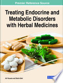 Treating Endocrine and Metabolic Disorders With Herbal Medicines Book