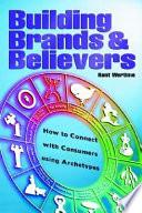Building Brands & Believers