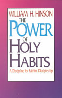 The Power of Holy Habits