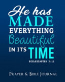 He Has Made Everything Beautiful in Its Time   Ecclesiastes 3