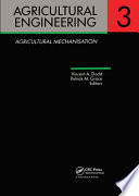 Agricultural Engineering Volume 3: Agricultural Mechanisation  : Proceedings of the Eleventh International Congress on Agricultural Engineering, Dublin, 4-8 September 1989