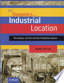 The Dynamics of Industrial Location