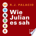 Wunder - Wie Julian es sah
