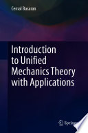 Introduction to Unified Mechanics Theory with Applications