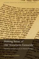 Making Sense of Old Testament Genocide Pdf/ePub eBook