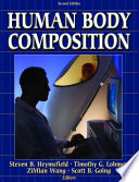 """Human Body Composition"" by Steven Heymsfield, Timothy Lohman, ZiMian Wang, Scott B. Going"