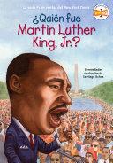 Qui  n fue Martin Luther King  Jr   Book PDF