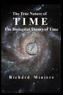 The True Nature of Time