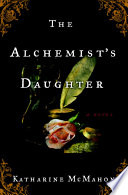 The Alchemist s Daughter Book