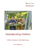 Understanding Children  A Parent s Guide to Child Psychology