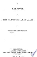 A Handbook of the Scottish Language