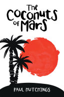 The Coconuts of Mars