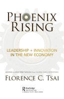 Phoenix Rising     Leadership   Innovation in the New Economy