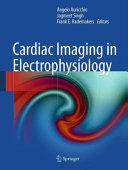 Cardiac Imaging in Electrophysiology