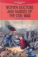 Women Doctors and Nurses of the Civil War