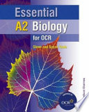 Essential A2 Biology For Ocr