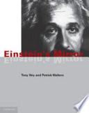 Einstein s Mirror Book